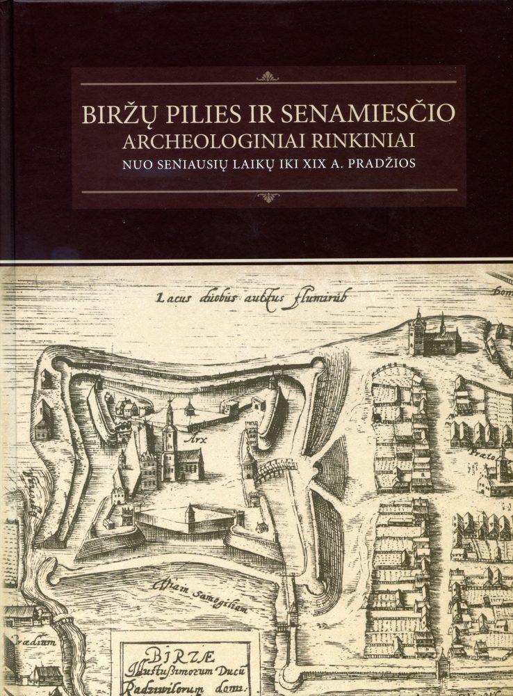 Biržų pilies ir senamiesčio archeologiniai rinkiniai