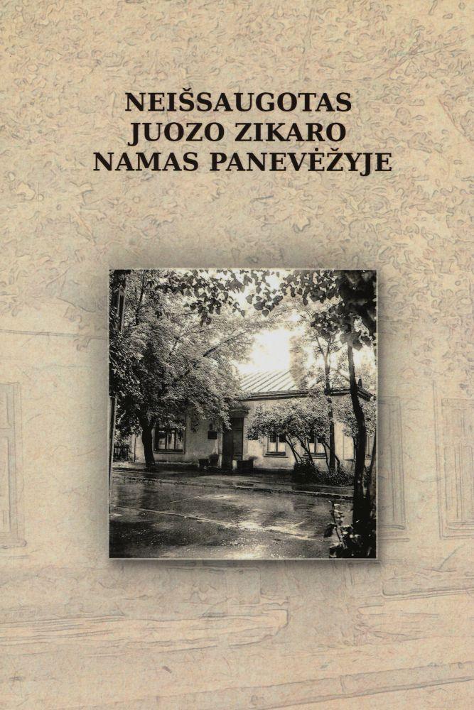 Neišsaugotas Juozo Zikaro namas Panevėžyje