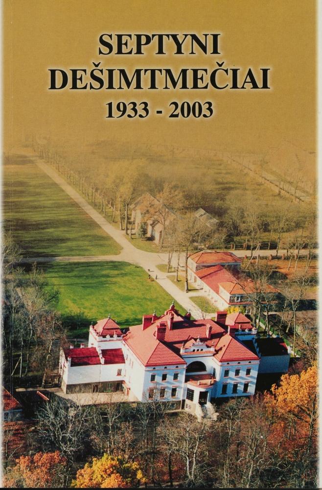 Septyni dešimtmečiai. 1933–2003