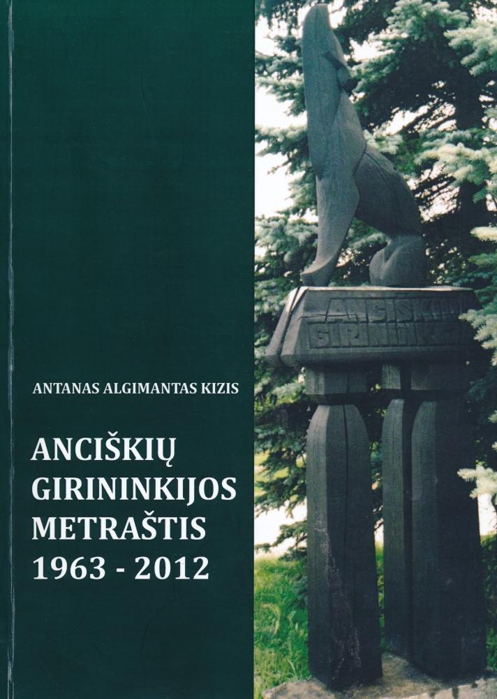 Anciškių girininkijos metraštis