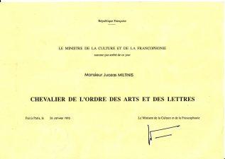 1995 m., jau po režisieriaus mirties, Prancūzijos Respublikos Kultūros ir frankofonijos ministras suteikė Juozui Miltiniui Meno ir literatūros ordino kavalieriaus vardą. PAVB FJM-40/1