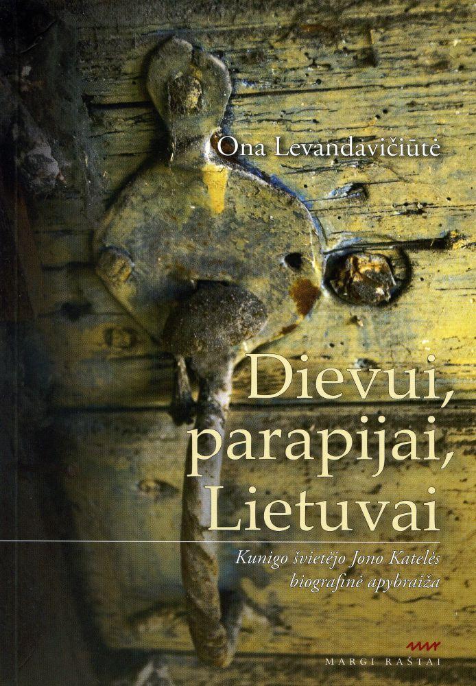 Dievui, parapijai, Lietuvai