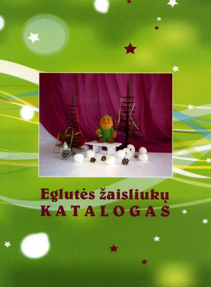 Eglutės žaisliukų katalogas