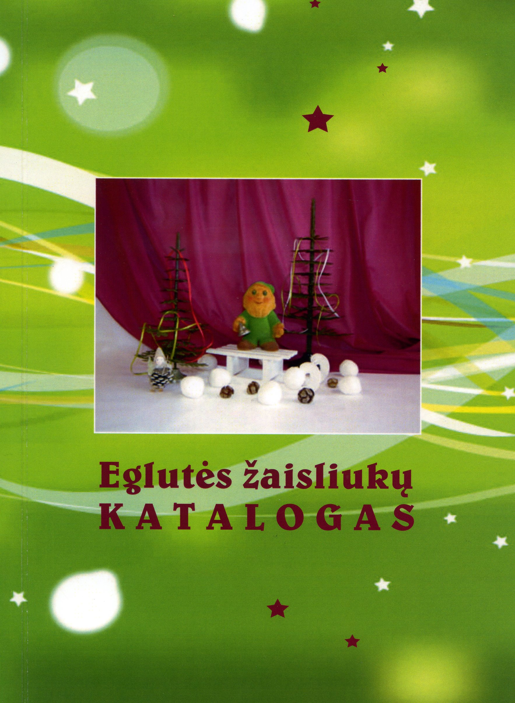 Eglutes žaisliukų katalogas