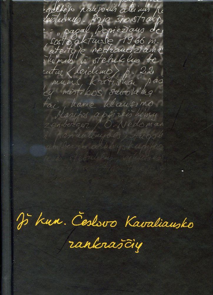 Iš kun. Česlovo Kavaliausko rankraščių