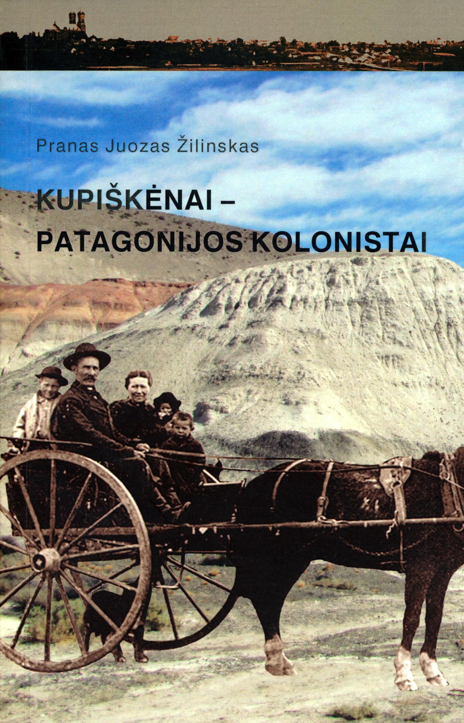 Kupiškėnai - Patagonijos kolonistai