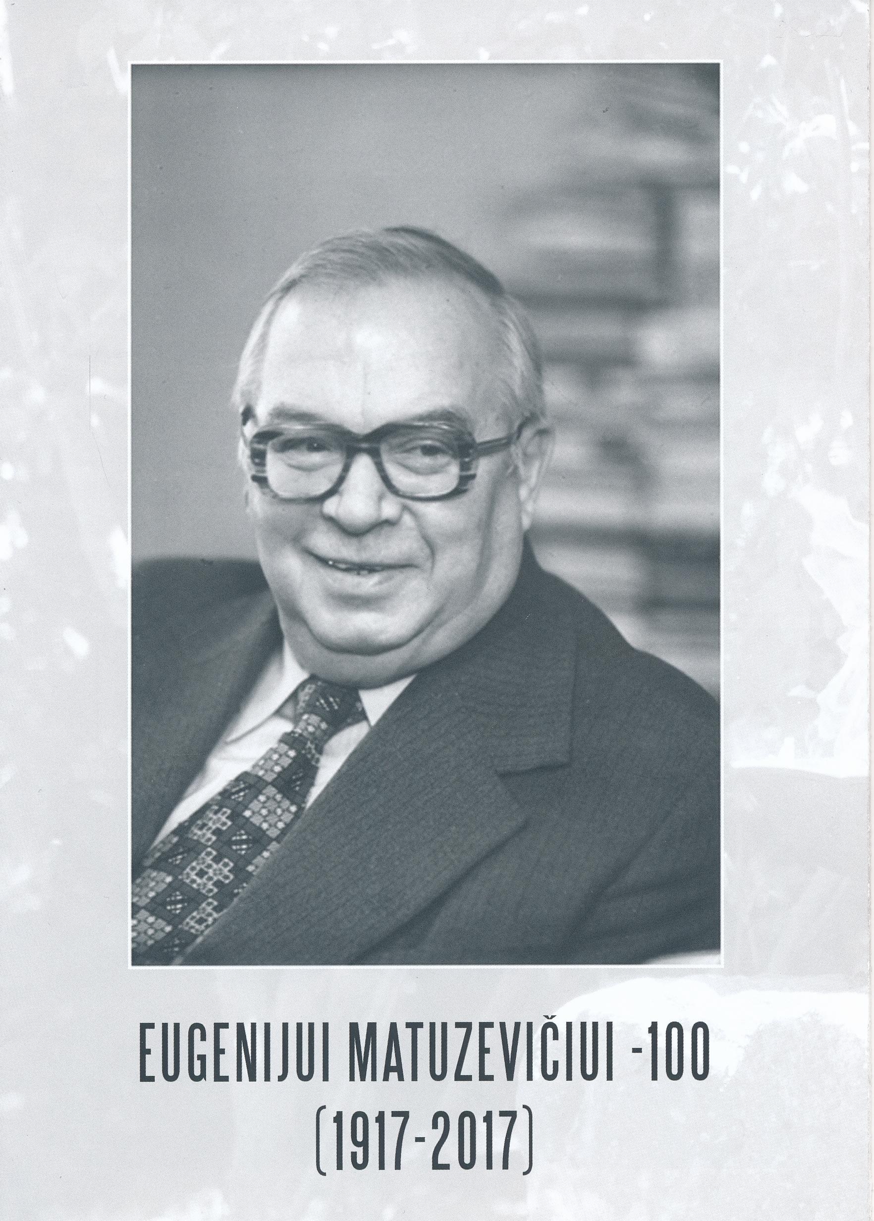Eugenijui Matuzevičiui – 100