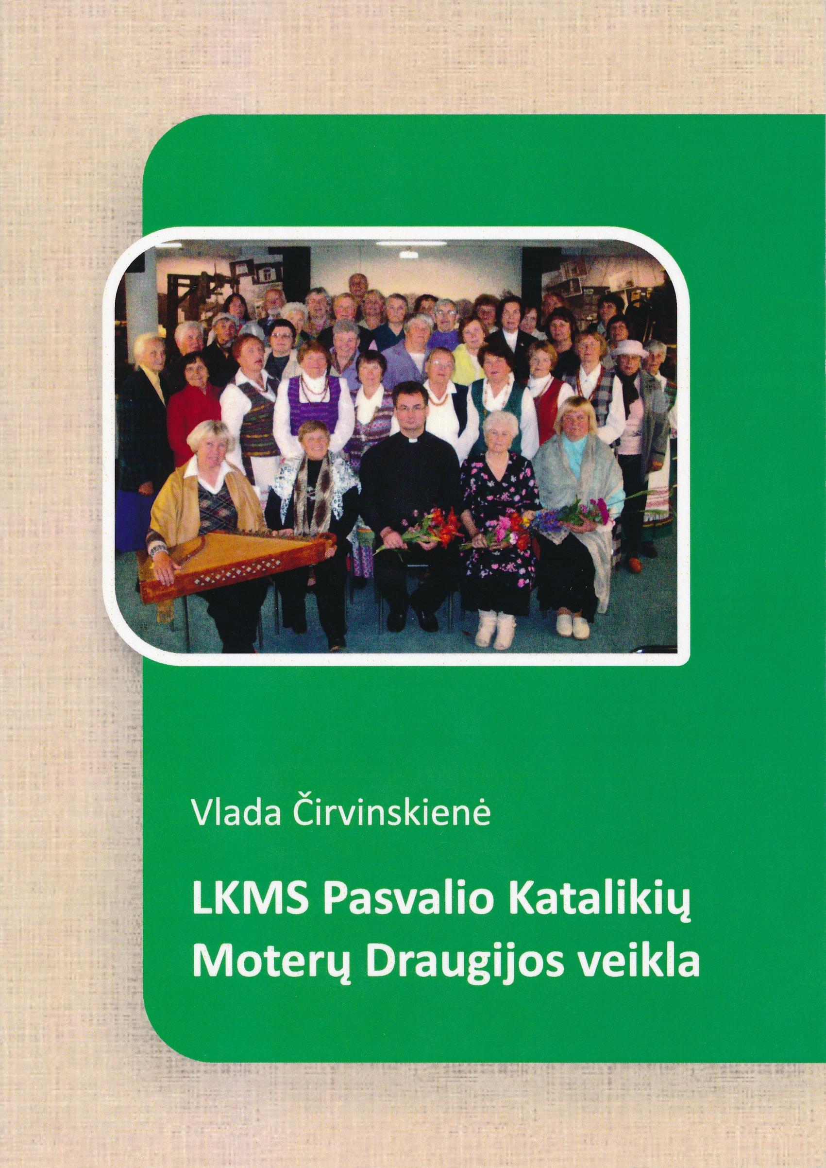 LKMS Pasvalio Katalikių Moterų Draugijos veikla