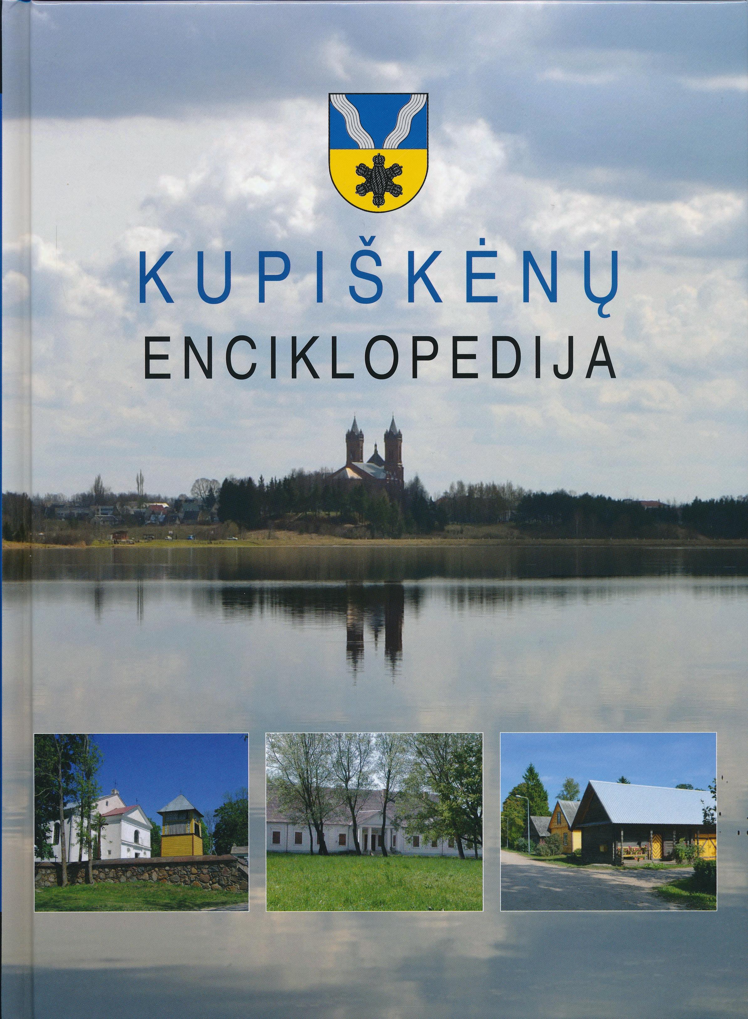Kupiškėnų enciklopedija. T. 3