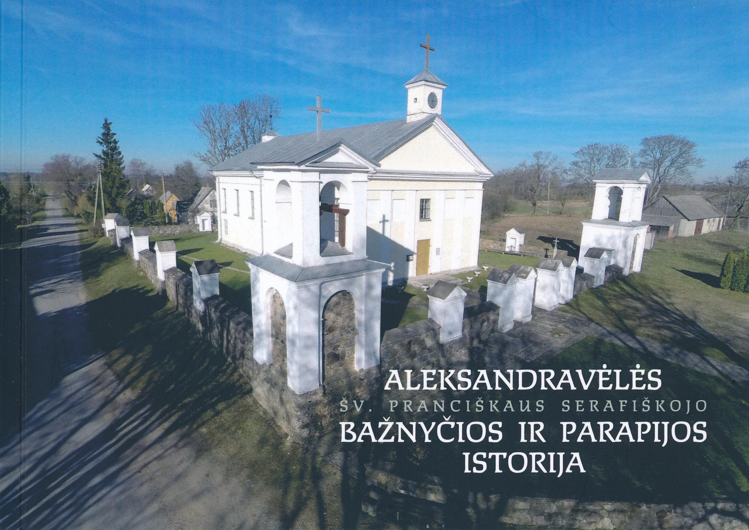Aleksandravėlės bažnyčios ir parapijos istorija