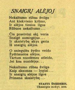 Šneideris, Stasys. Snaigių alėjoj // Ateities spinduliai, 1939, nr. 8, p. 241