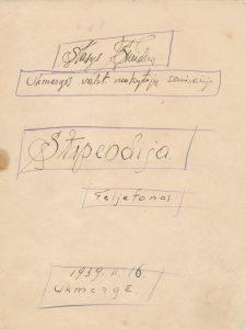 Šneideris Stasys. Stipendija: feljetonas: [juodraštis]. Ukmergė. 1939 m. PAVB F51-33