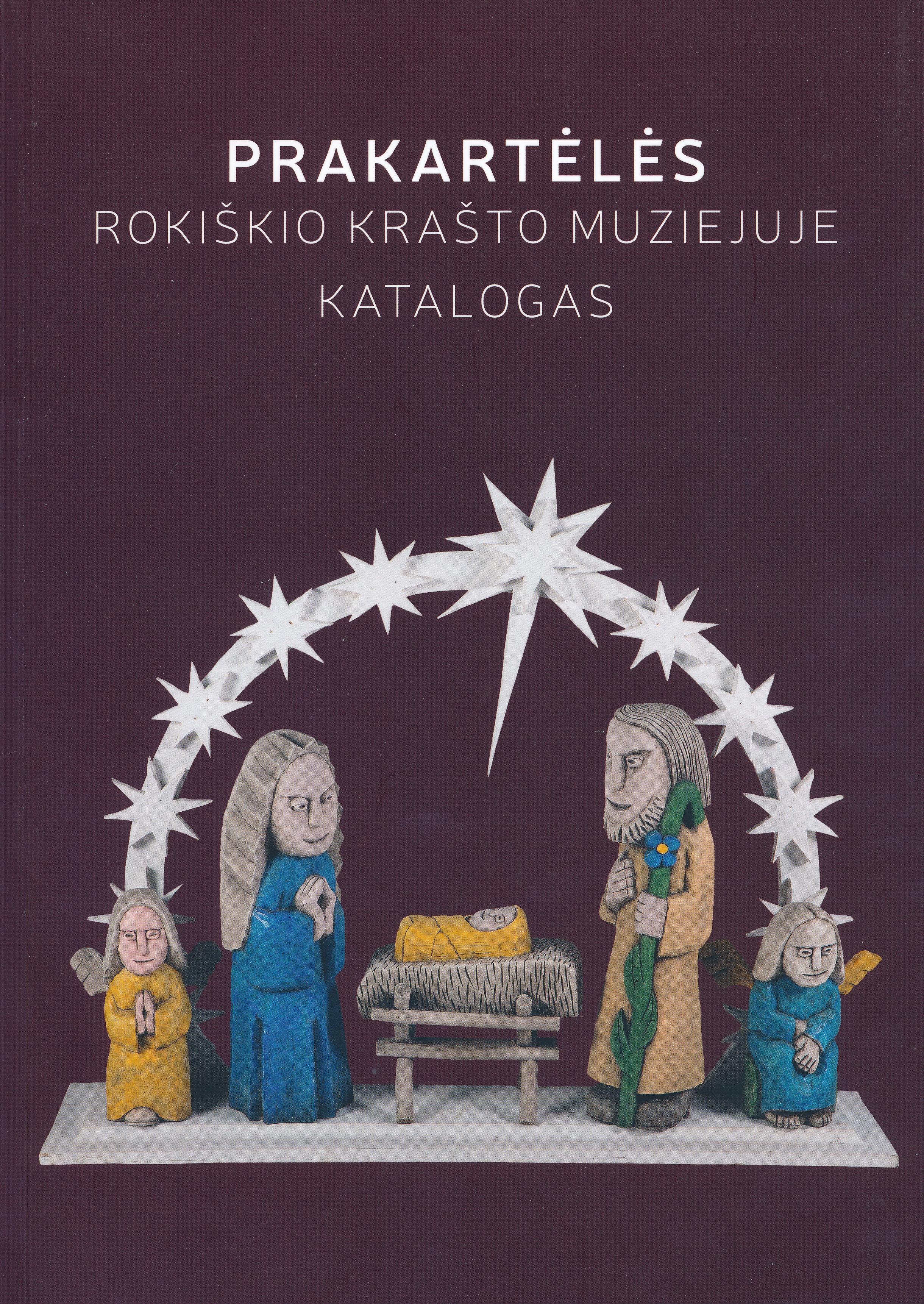 Prakartėlės Rokiškio krašto muziejuje