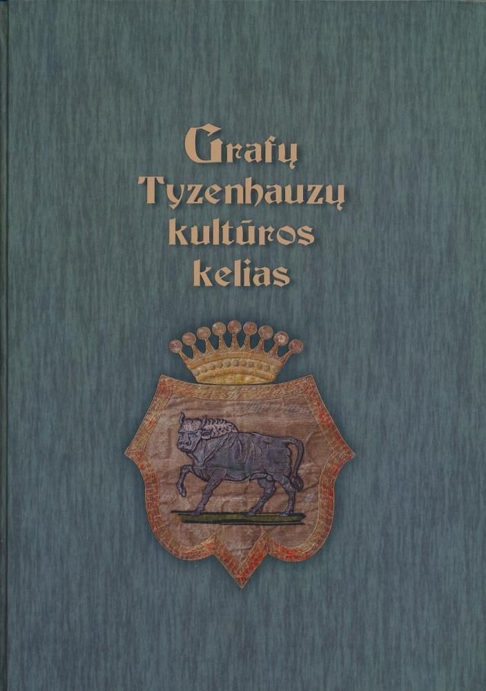 Grafų Tyzenhauzų kultūros kelias