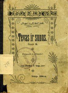 """Tėvas ir sūnus : [apsakymas] / parašė B. - Tilžėje : """"Varpo"""" ir """"Ūkininko"""" red., 1900. - 23 p."""