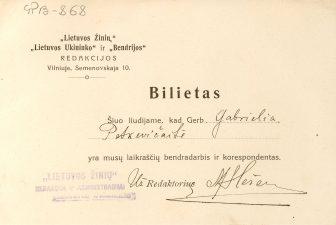 """""""Lietuvos žinių"""", """"Lietuvos ūkininko"""" ir """"Bendrijos"""" laikraščių darbuotojo bilietas, išduotas Gabrielei Petkevičaitei. Apie 1909 m. LLTI MB F30-868"""