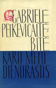 Raštai. [T.] 2: Karo meto dienoraštis / Gabrielė Petkevičaitė-Bitė. - Vilnius : Vaga, 1966. - 839, [2] p.