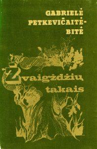Žvaigždžių takais : apsakymai / Gabrielė Petkevičaitė-Bitė. - Vilnius : Vaga, 1981. - 215 p.