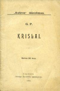 """Krislai / G.P. - Vilnius : """"Aušra"""", 1905. - 59, [2] p."""