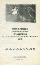 Ekslibrio konkurso-parodos G. Petkevičaitei-Bitei 125 katalogas: Puziniškis, 1986 m./ spaudai paruošė J. Vaičekauskienė; dailininkė S. Medytė. - Panevėžys, 1986. - [31] p.