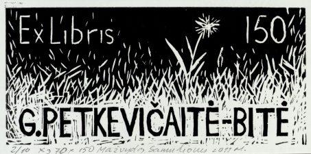 Samulionis, Mažvydas. Ex libris G. Petkevičaitė-Bitė 150. 2011. 2/10 X3. 7,0 x 15,0 cm