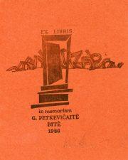 Rimantas Ridikas. Ex libris in memoriam G. Petkevičaitė-Bitė. 1986. X3. 8 x 9 cm. PAVB F36-11