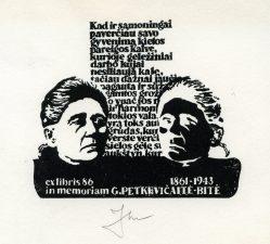 Jūratė Ridikienė. Ex libris G. Petkevičaitė-Bitė 1861-1943. In memoriam. 1986. X3. 10,5 x 12 cm. PAVB F36-5