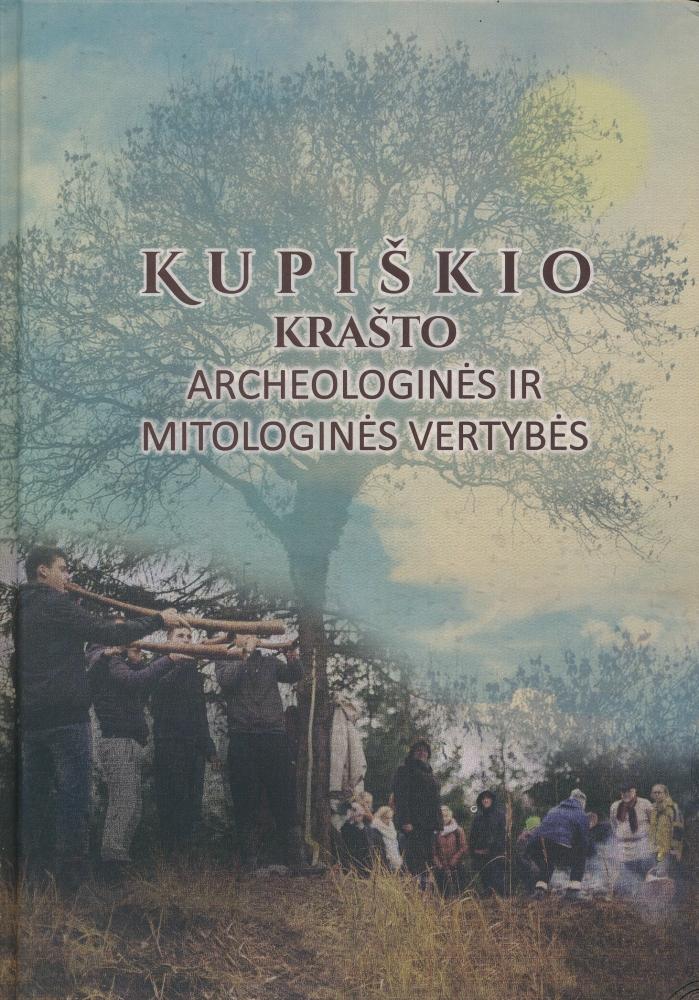 Kupiškio krašto archeologinės ir mitologinės vertybės