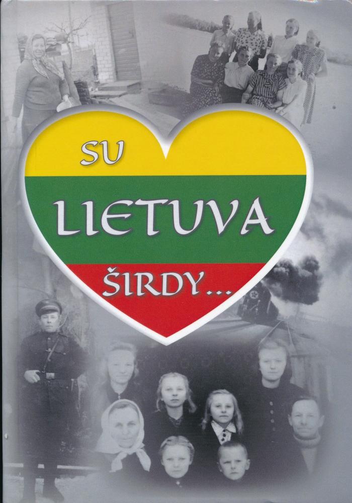 Su Lietuva širdy