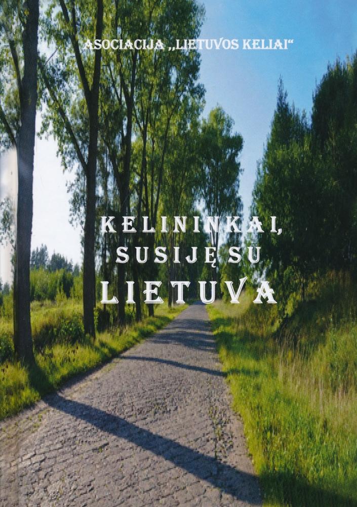 Kelininkai, susiję su Lietuva