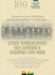 Panevėžio Juozo Balčikonio gimnazijos mokiniai ir mokytojai – Lietuvos Nepriklausomybės Akto signatarai ir Steigiamojo Seimo nariai