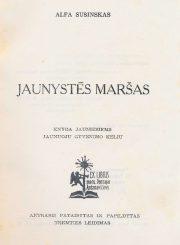 Sušinskas, Alfonsas. Jaunystės maršas. 2-asis patais. ir papild. leid. Brooklyn, 1956. 260 p.