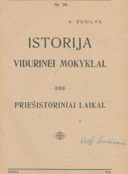 Istorija vidurinei mokyklai / A. Busilo versta iš Jakovlevo, Paegli, Viper ir kt. Kaunas, 1922. 86, [2] p. : iliustr.