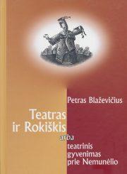 Reatras ir Rokiškis arba teatrinis gyvenimas prie Nemunėlio