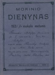 Panevėžio mokytojų seminarijos V-os klasės moksleivės Emilijos Šukytės 1925–1926 mokslo metų Mokinio dienynas. PAVB F116-2