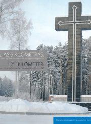 12-asis kilometras: 1942–1943 m. Sverdlovske sušaudyti Lietuvos piliečiai