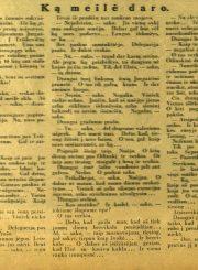 Janušytė, Liūnė. Ką meilė daro // Mūsų dienos. 1928, rugs. 23, nr. 18, p. 2. Iš: www.epaveldas.lt