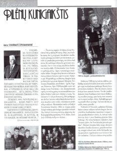Stasiūnaitė-Čepulkauskienė, Aušra. Pilėnų kunigaikštis // Muzikos barai, 1999, nr. 9, p. 32–34. Aleknaitė-Bieliauskienė, Rita. Aksominis baritonas // Literatūra ir menas, 1999, lapkr. 6, p. 10–11.