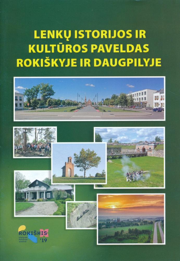 Lenkų istorijos ir kultūros paveldas Rokiškyje ir Daugpilyje
