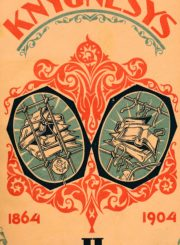 Knygnešys, 1864–1904. [T.] 2 / red. P. Ruseckas. Kaunas, 1928. 320 p. : iliustr., portr.