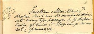 Panevėžio gimnazijos prašymo Švietimo ministerijai leisti G. Petkevičaitei eiti mokytojos pareigas jai sugrįžus iš Steigiamojo Seimo nuorašas. 1920 m. rugsėjo 10 d. LLTI MB. Panevėžio valdžios berniukų gimnazijos mokytojos G. Petkevičaitės tarnybinė byla, l. 31