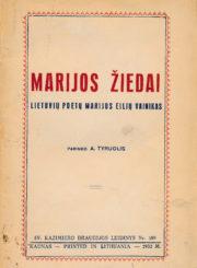 Marijos žiedai. Kaunas, 1933. 46 p.