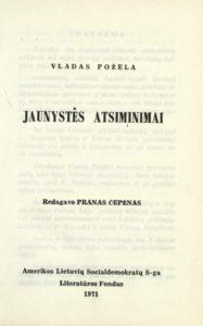 Jaunystės atsiminimai / Vladas Požela. [New York], 1971. PAVB Ba 16314