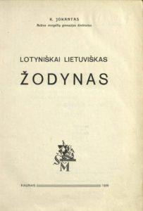 Lotyniškai lietuviškas žodynas / K. Jokantas. Kaunas, 1936. PAVB S 1395