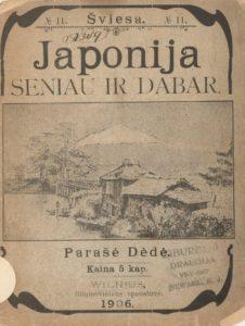 Japonija seniau ir dabar / parašė Dėdė. [Vilnius], 1906. PAVB S 10482
