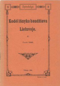 Kodėl išnyko baudžiava Lietuvoje / parašė Dėdė. Tilžėje, 1908. PAVB S 15673