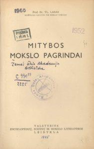 Mitybos mokslo pagrindai / V. Lašas. [Kaunas], [1945]. PAVB B 66640