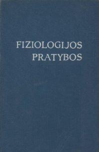 Fiziologijos pratybos / Vl. Lašas … [et al.]. Vilnius, 1967. PAVB B 796