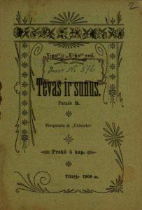 Tėvas ir sūnus / parašė B. Tilžėje, 1900. PAVB S 14265