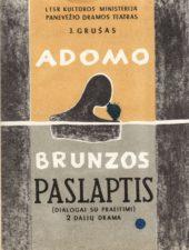 """J. Grušas """"Adomo Brunzos paslaptis"""" (rež. V. Blėdis), 1966 m."""